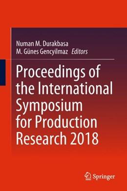 Abbildung von Durakbasa / Gencyilmaz | Proceedings of the International Symposium for Production Research 2018 | 2018