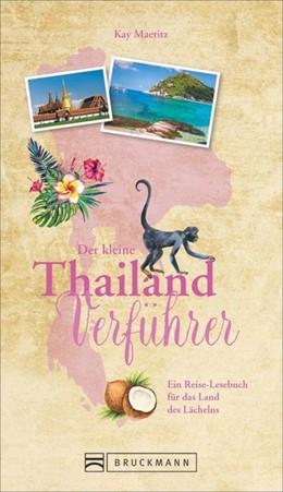 Abbildung von Maeritz   Der kleine Thailand-Verführer   1. Auflage   2018   beck-shop.de