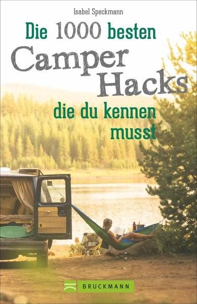 Die 1000 besten Camper Hacks, die du kennen musst | 1. Auflage, 2019 | Buch (Cover)