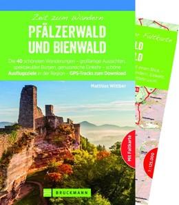 Abbildung von Wittber   Zeit zum Wandern Pfälzerwald und Bienwald   1. Auflage   2019   Die 40 schönsten Wanderungen -...
