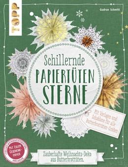 Abbildung von Schmitt | Schillernde Papiertüten-Sterne (kreativ.kompakt.) | 2018 | Zauberhafte Weihnachts-Deko au...