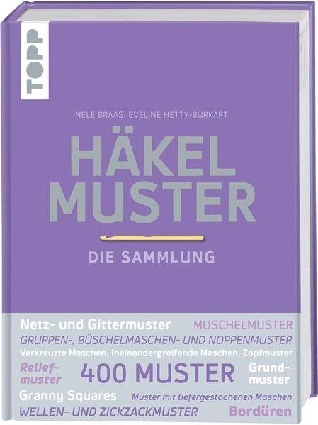 Häkelmuster. Die Sammlung   Braas / Hetty-Burkart, 2018   Buch (Cover)