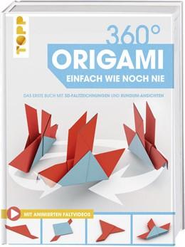 Abbildung von 360° Origami. Einfach wie noch nie   2018   Das erste Buch mit 3D-Faltzeic...