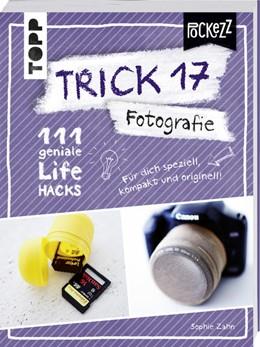 Abbildung von Zahn | Trick 17 Pockezz - Fotografie | 2018 | 111 geniale Lifehacks für den ...