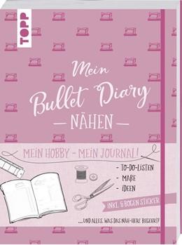 Abbildung von Matthäus | Bullet Diary Nähen | 1. Auflage | 2018 | beck-shop.de
