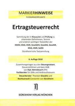 Abbildung von Glaubitz / Dürckheim | Fußgängerpunkte für das StB-Examen - Band 4: Ertragsteuer - Markierhinweise | 6., aktualisierte Auflage | 2018