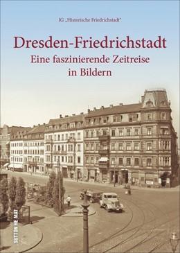 Abbildung von Dresden-Friedrichstadt | 2018 | Eine faszinierende Zeitreise i...