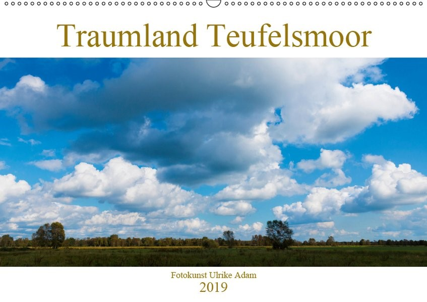 Abbildung von Adam   Traumland Teufelsmoor (Wandkalender 2019 DIN A2 quer)   2. Edition 2018   2018
