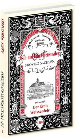 Abbildung von Otte / Sommer | Bau- und Kunstdenkmäler des Kreises WEISSENFELS 1880 | 1. Auflage | 2018 | beck-shop.de