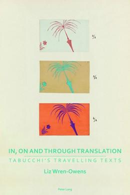 Abbildung von Wren-Owens | In, on and through Translation | 2018 | Tabucchi's Travelling Texts | 1