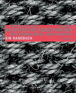 Abbildung von Deplazes   Architektur konstruieren   5. Auflage   2018   beck-shop.de