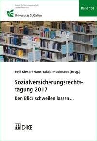 Sozialversicherungsrechtstagung 2017   Mosimann / Kieser (Hrsg.), 2018   Buch (Cover)