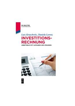 Abbildung von Kruschwitz / Lorenz   Arbeitsbuch Investitionsrechnung   1. Auflage   2019   beck-shop.de