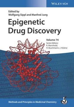 Abbildung von Sippl / Jung | Epigenetic Drug Discovery | 1. Auflage | 2019 | beck-shop.de
