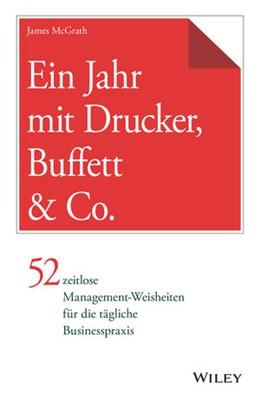 Abbildung von McGrath | Ein Jahr mit Drucker, Buffett & Co. | 2018 | 52 zeitlose Management-Weishei...
