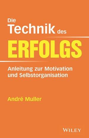 Die Technik des Erfolgs   Muller, 2018   Buch (Cover)