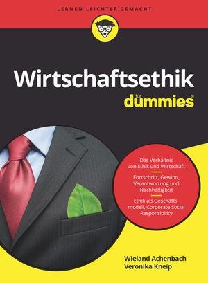 Wirtschaftsethik für Dummies   Achenbach / Kneip, 2018   Buch (Cover)