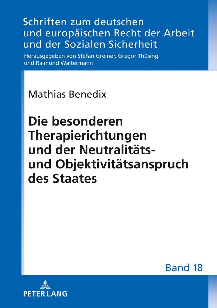 Die besonderen Therapierichtungen und der Neutralitäts- und Objektivitätsanspruch des Staates | Benedix / Greiner, 2018 | Buch (Cover)