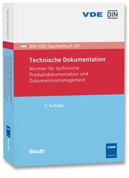 Abbildung von Technische Dokumentation | 05. Auflage | 2018 | Normen für technische Produktd... | 351