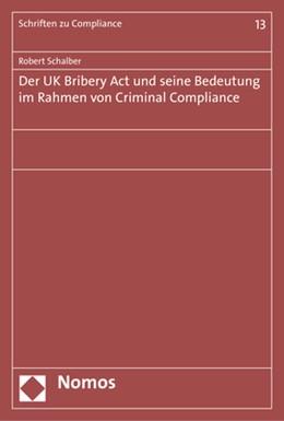 Abbildung von Schalber | Der UK Bribery Act und seine Bedeutung im Rahmen von Criminal Compliance | 2018
