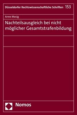 Nachteilsausgleich bei nicht möglicher Gesamtstrafenbildung | Mosig, 2018 | Buch (Cover)