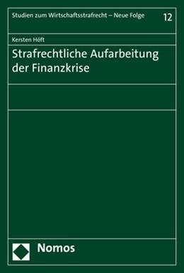 Abbildung von Höft | Strafrechtliche Aufarbeitung der Finanzkrise | 2018