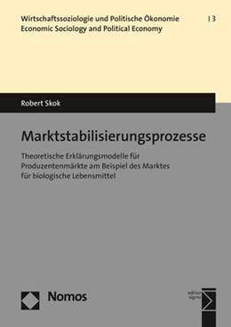 Abbildung von Skok | Marktstabilisierungsprozesse | 1. Auflage | 2018 | beck-shop.de