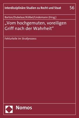 'Vom hochgemuten, voreiligen Griff nach der Wahrheit' | Barton / Dubelaar / Kölbel / Lindemann, 2018 | Buch (Cover)