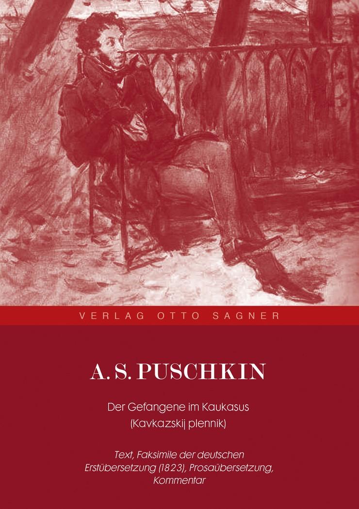 A. S. Puschkin. Der Gefangene im Kaukasus (Kavkazskij plennik), 2009 | Buch (Cover)