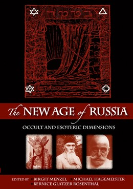 Abbildung von Hagemeister / Glatzer Rosenthal | The New Age of Russia. Occult and Esoteric Dimensions | 1. Auflage | 2012 | 17 | beck-shop.de