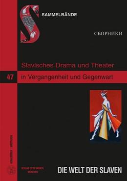 Abbildung von Krehl | Slavisches Drama und Theater in Vergangenheit und Gegenwart | 2012 | 47