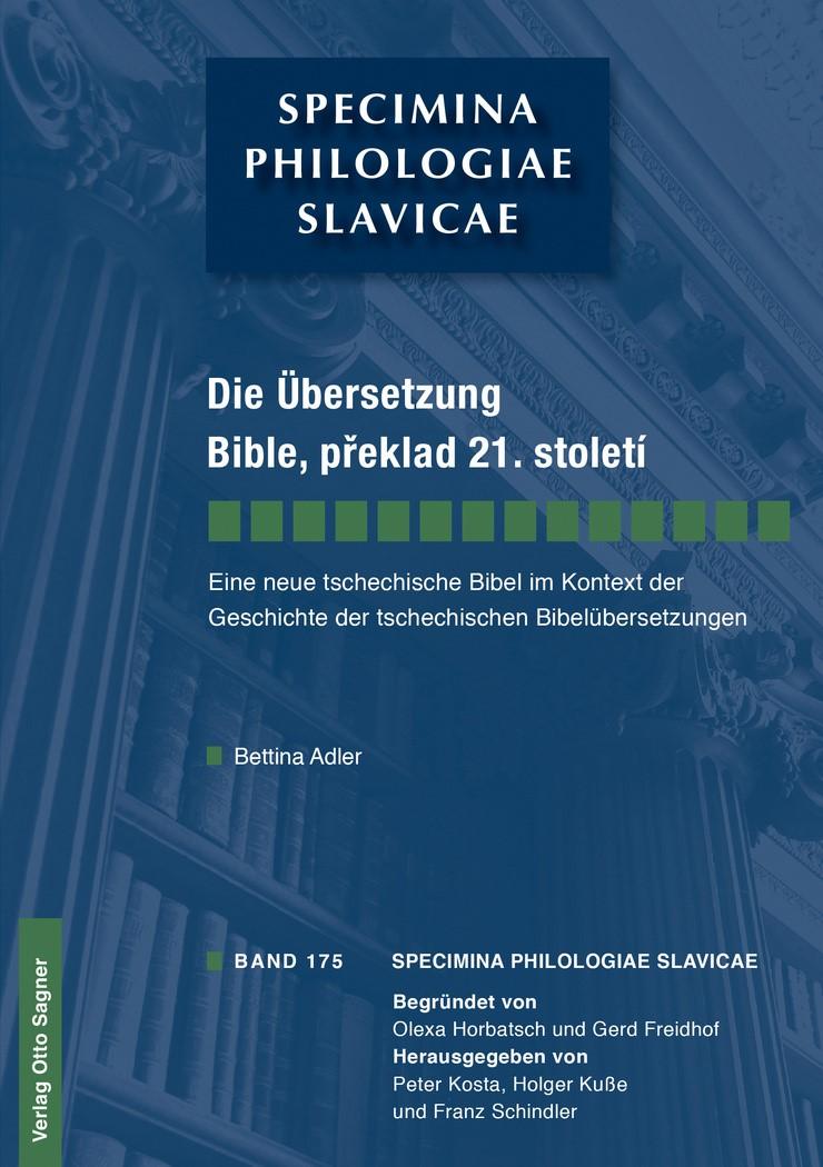 Die Übersetzung Bible, preklad 21. století. Eine neue tschechische Bibel im Kontext der Geschichte der tschechischen Bibelübersetzungen | Adler, 2013 | Buch (Cover)
