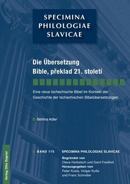 Abbildung von Adler | Die Übersetzung Bible, preklad 21. století. Eine neue tschechische Bibel im Kontext der Geschichte der tschechischen Bibelübersetzungen | 2013 | 175
