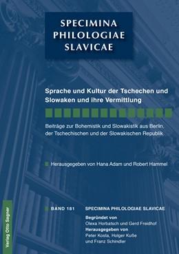 Abbildung von Adam / Hammel | Sprache und Kultur der Tschechen und Slowaken und ihre Vermittlung | 2014 | 181