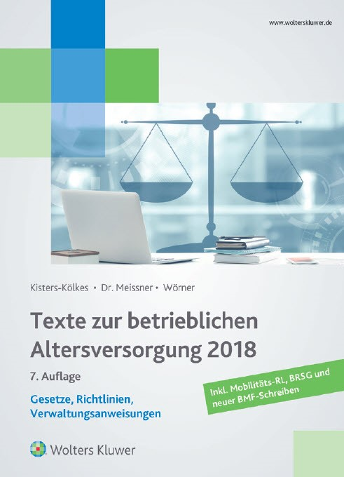 Texte zur betrieblichen Altersversorgung 2018 | Kisters-Kölkes / Meissner / Wörner | 7. Auflage 2018, 2018 | Buch (Cover)
