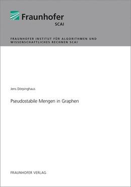 Abbildung von Dörpinghaus | Pseudostabile Mengen in Graphen. | 2018