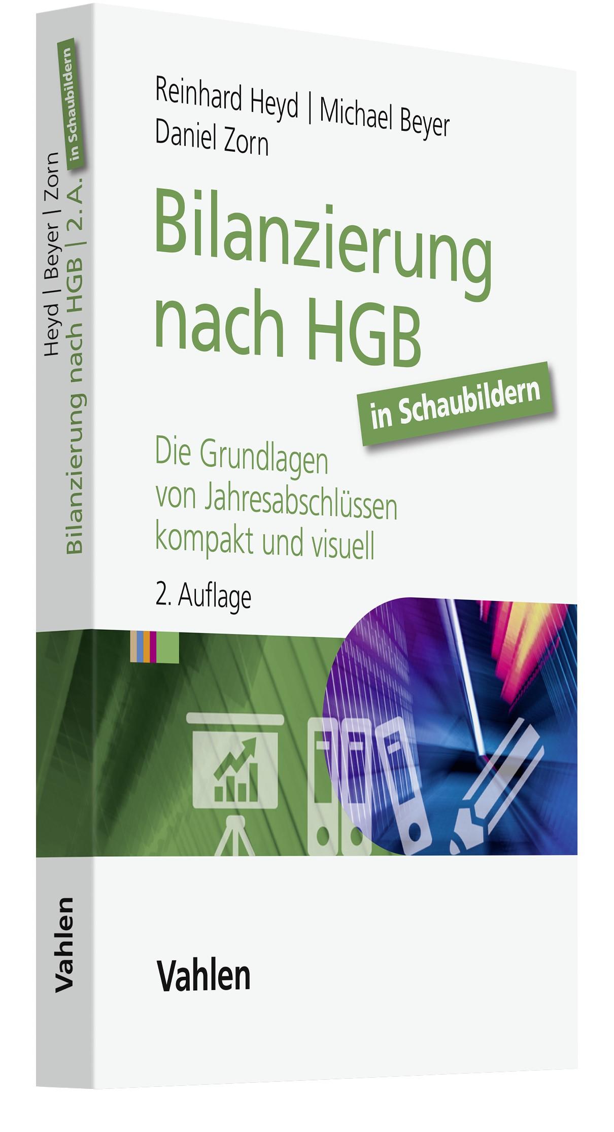Bilanzierung nach HGB in Schaubildern   Heyd / Beyer / Zorn   2. Auflage, 2019   Buch (Cover)