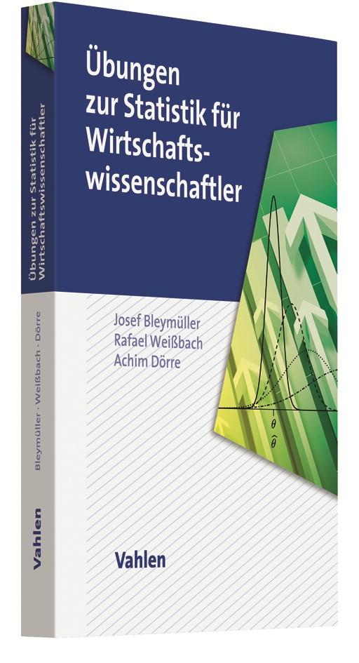 Übungen zur Statistik für Wirtschaftswissenschaftler | Bleymüller / Weißbach / Dörre, 2019 | Buch (Cover)