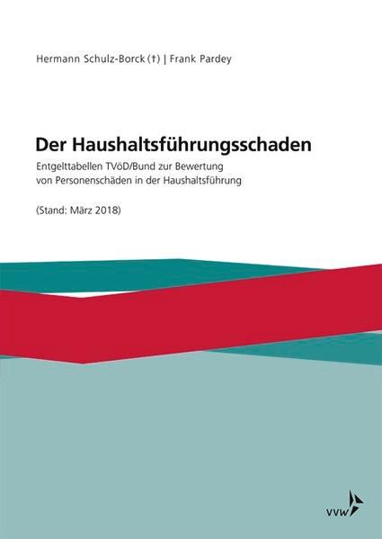 Der Haushaltsführungsschaden • Ergänzungswerk | Schulz-Borck / Günther, 2018 | Buch (Cover)
