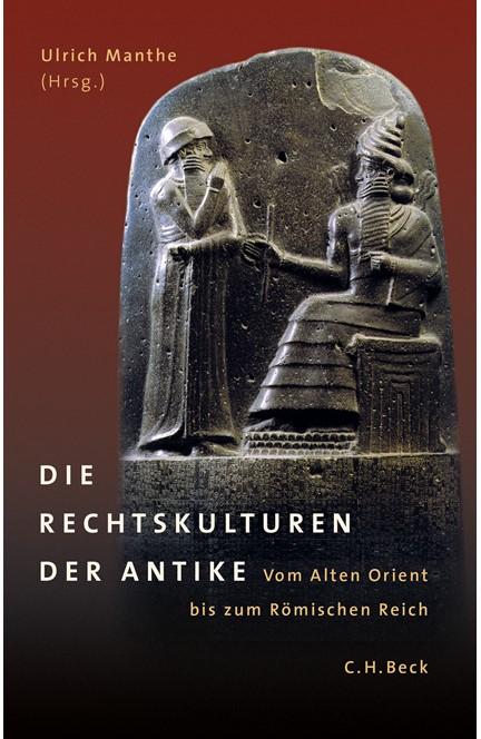 Cover: , Die Rechtskulturen der Antike