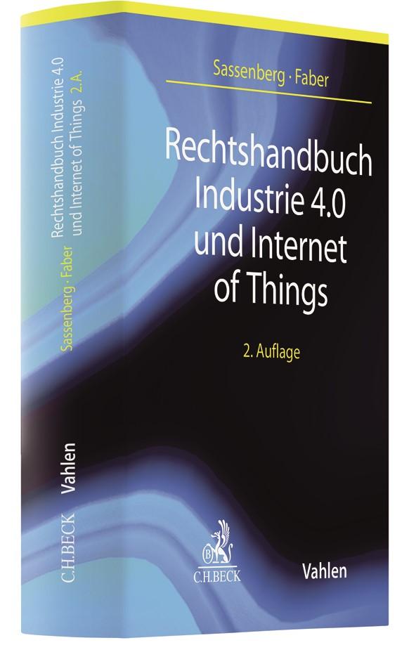 Rechtshandbuch Industrie 4.0 und Internet of Things | Sassenberg / Faber | 2. Auflage, 2019 | Buch (Cover)