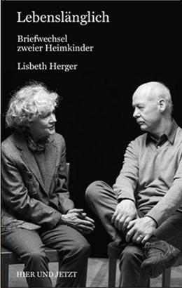 Abbildung von Herger | Lebenslänglich | 1. Auflage | 2018 | beck-shop.de