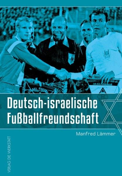 Deutsch-israelische Fußballfreundschaft | Lämmer, 2018 | Buch (Cover)