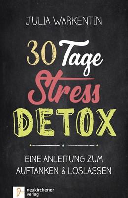 Abbildung von Warkentin   30 Tage Stress-Detox   1. Auflage   2018   beck-shop.de