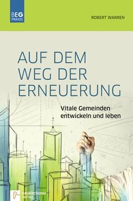 Abbildung von Warren | Auf dem Weg der Erneuerung | 1. Auflage | 2018 | beck-shop.de