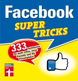 Abbildung von Schelhorn | Facebook Supertricks | 2018 | 333 Funktionen für mehr Likes,...