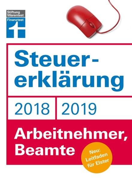 Steuererklärung 2018/2019 - Arbeitnehmer, Beamte   Fröhlich, 2018   Buch (Cover)