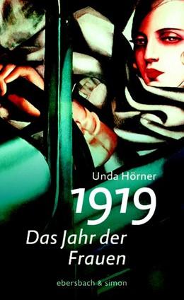 Abbildung von Hörner | 1919 - Das Jahr der Frauen | 2018