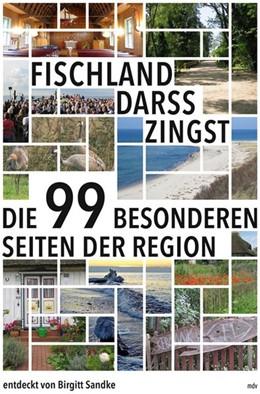 Abbildung von Sandke | Fischland-Darß-Zingst | 1. Auflage | 2018 | Die 99 besonderen Seiten der R...