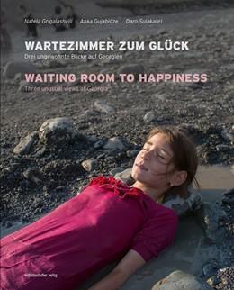 Abbildung von Wartezimmer zum Glück | 1. Auflage | 2018 | beck-shop.de